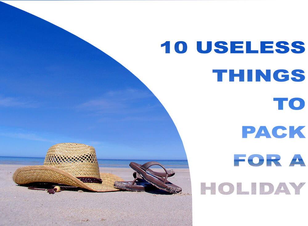 What to pack for holiday